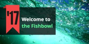 welcome-to-the-fishbowl