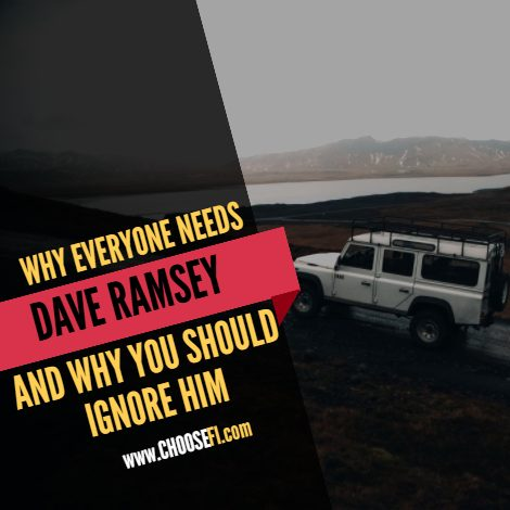 005   Why Everyone Needs Dave Ramsey and Why You Should Ignore Him