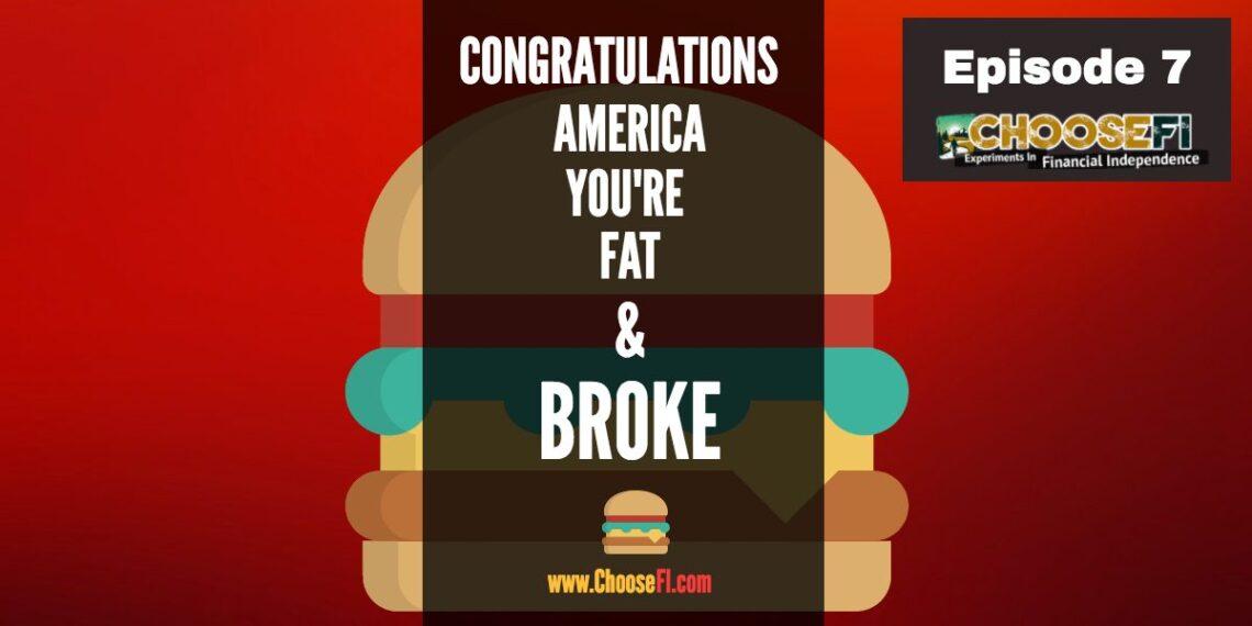 Congratulations America Your Fat and Broke (2)