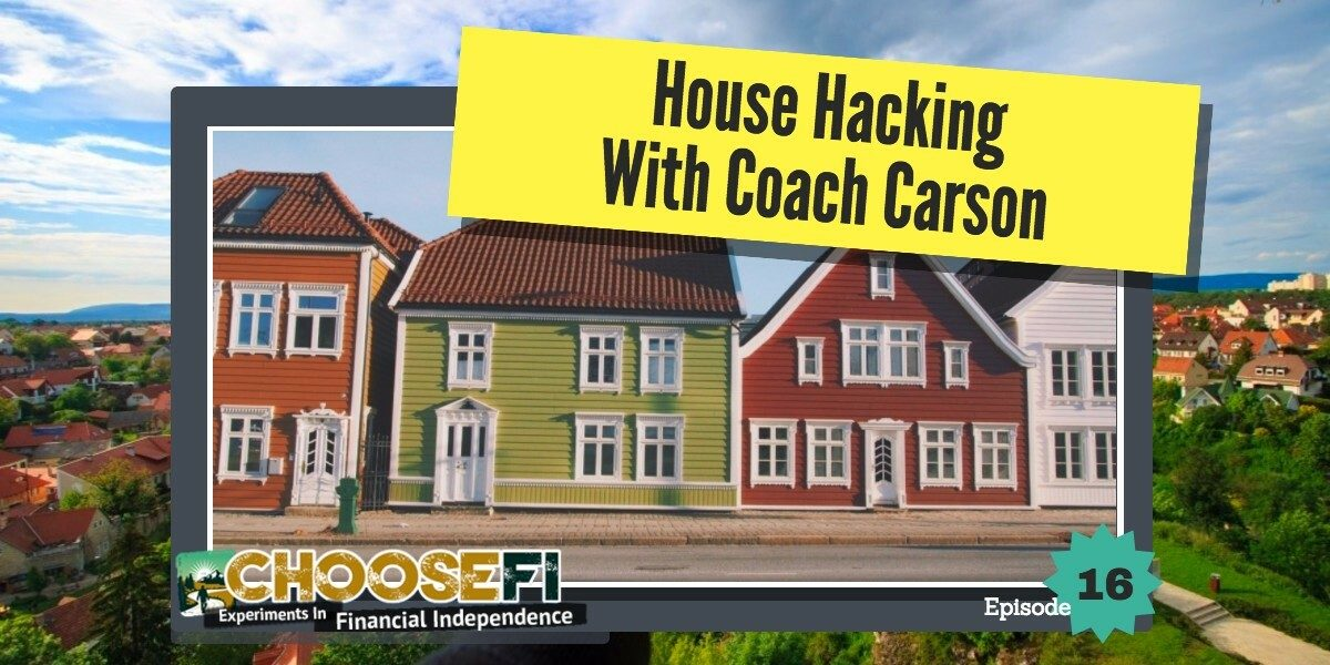 House Hacking with Coach Carson