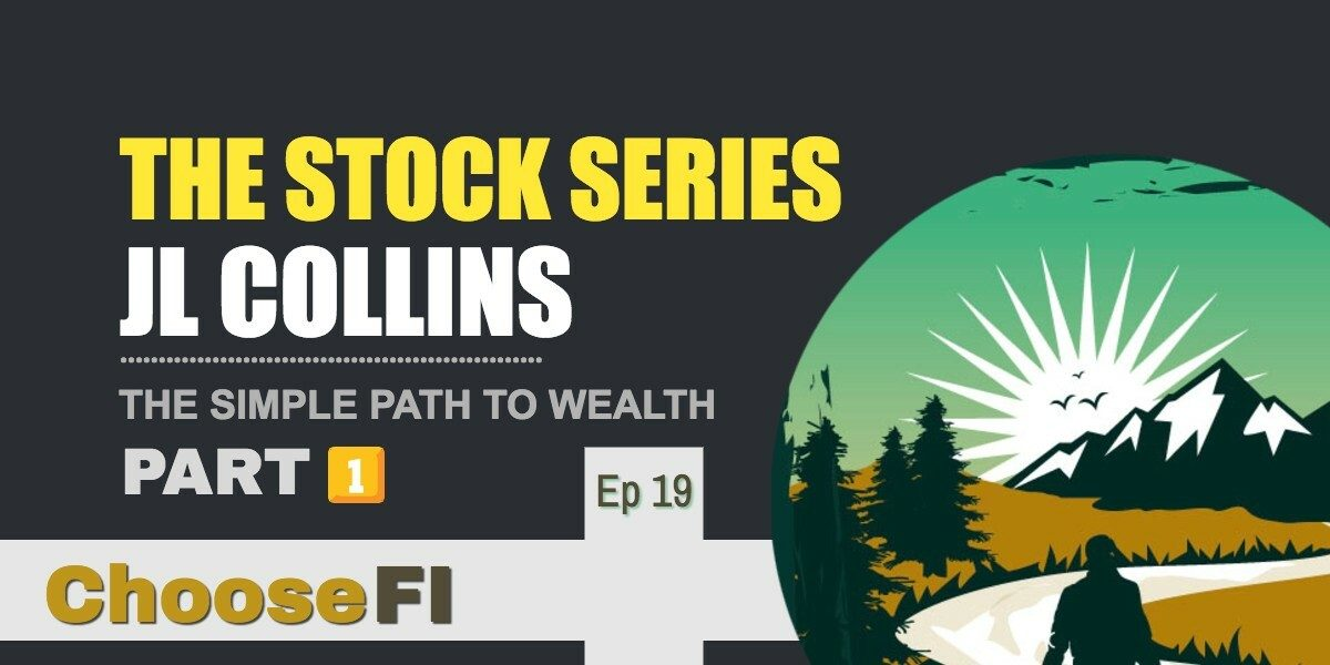 JL Collins The stock series