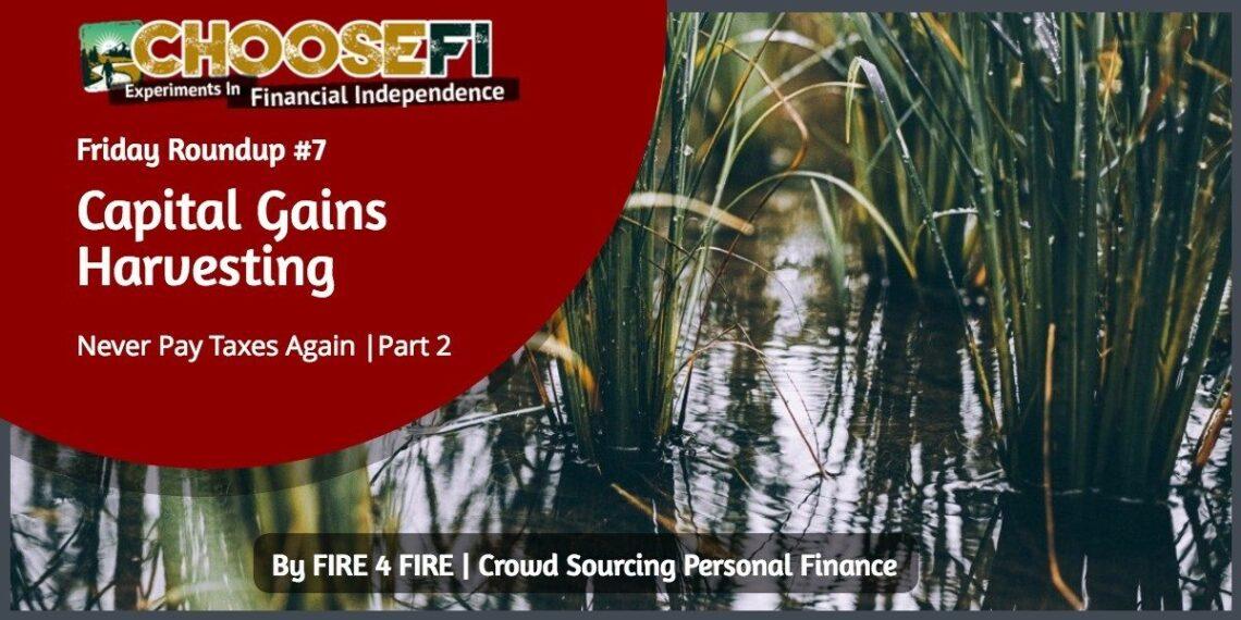 Harvest long term capital gains tax free