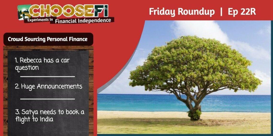 Friday Roundup 022R