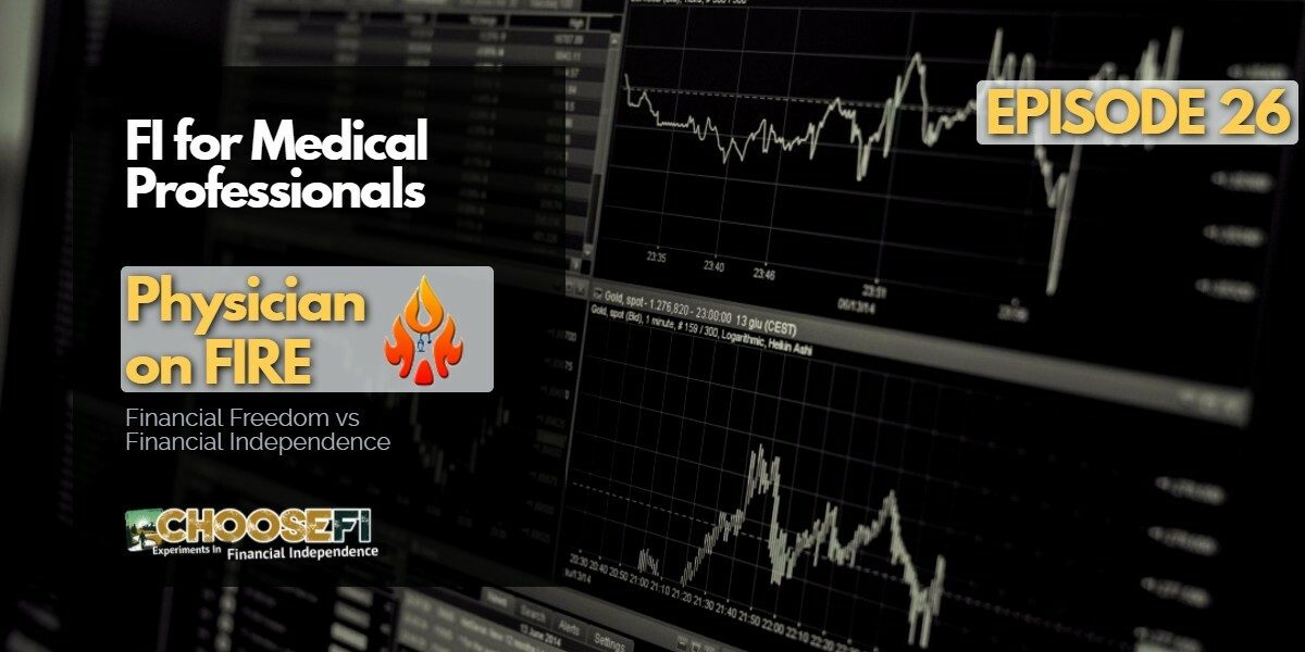 026. Physician on FIRE