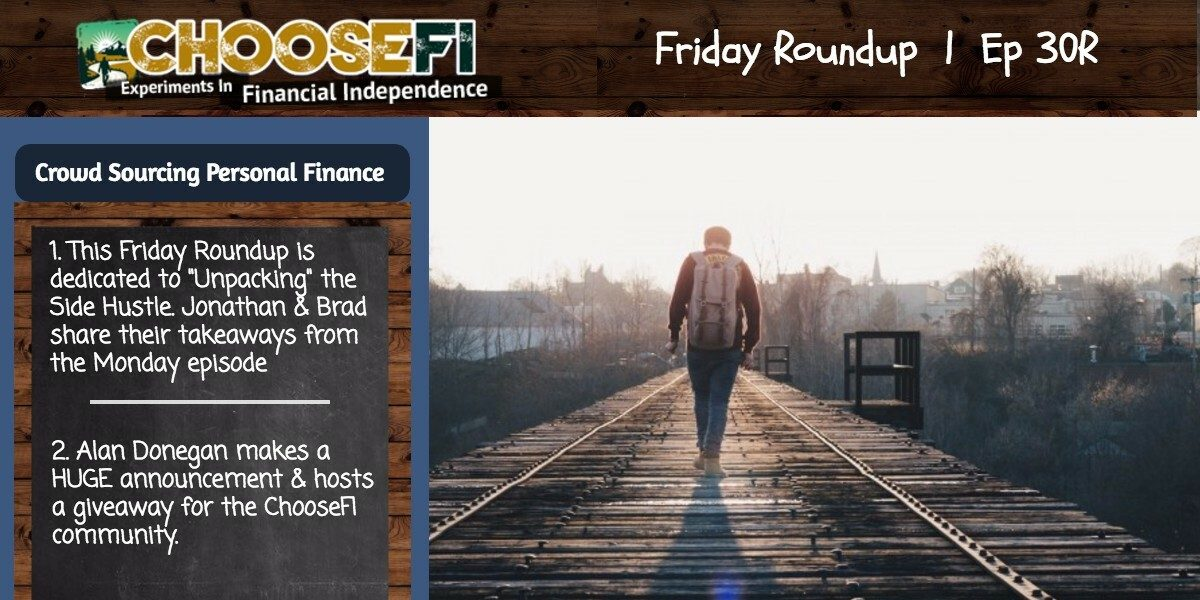 """030R   The Side Hustle """"Unpacked""""   Friday Roundup"""