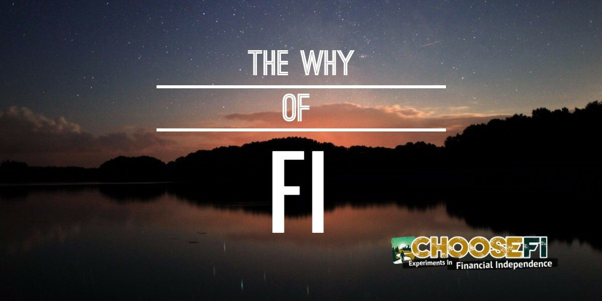 038 - The Why of FI