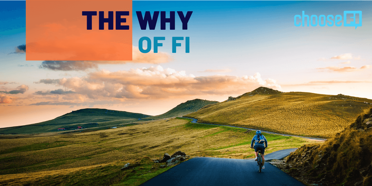 The Why Of FI