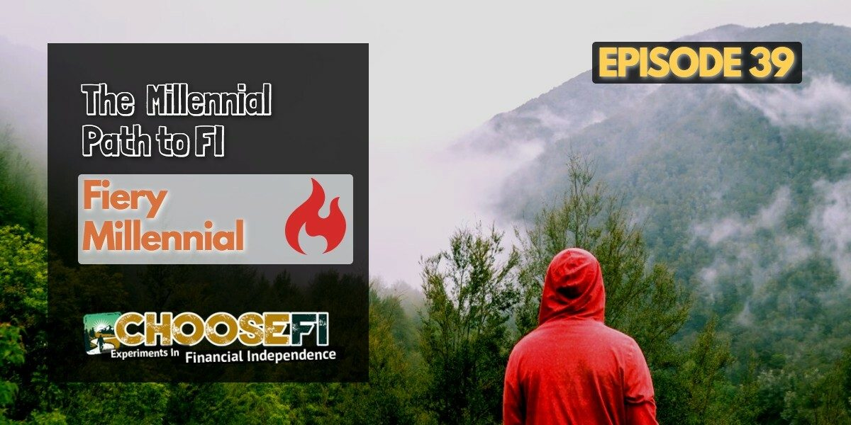039.The Millennial Path to FI