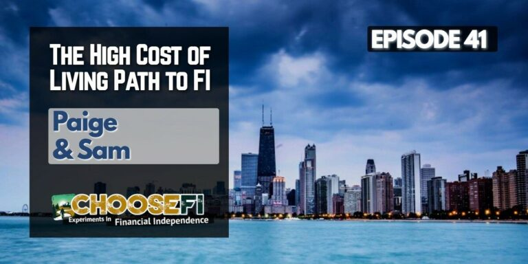 041.The High Cost of Living path to FI