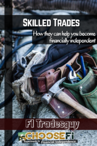 skilled trades and financial independence