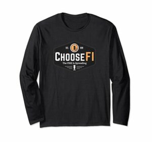 ChooseFI-LS Shirt