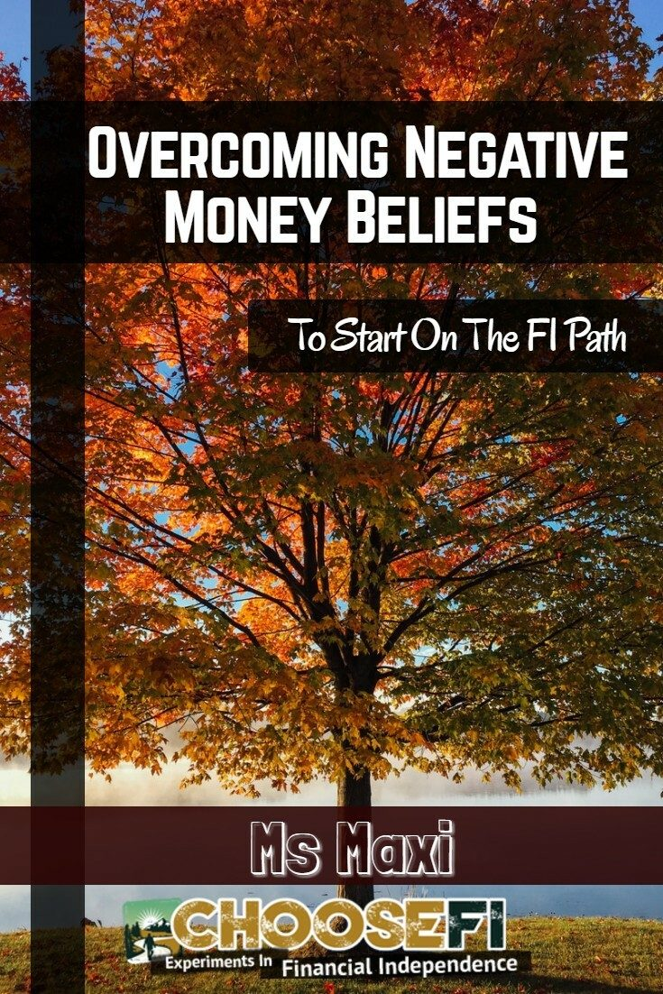 Overcoming Negative Money Beliefs To Start On The FI Path