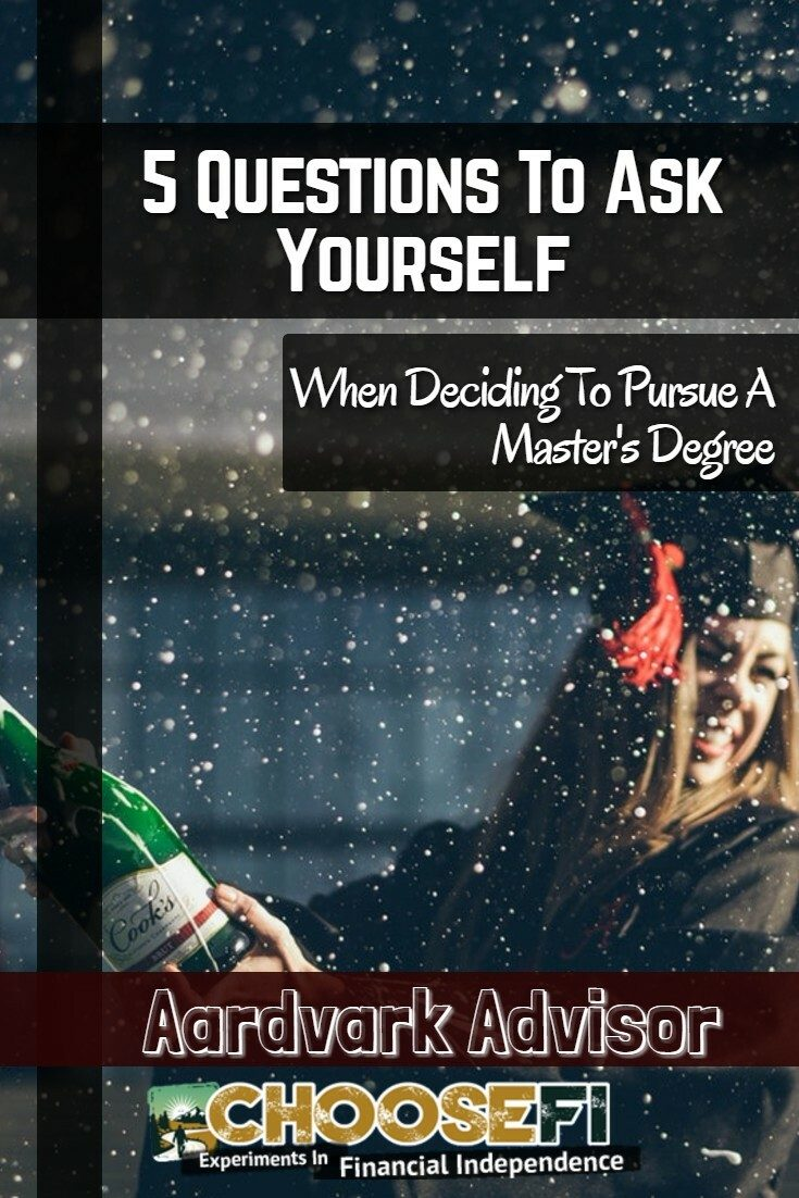 5 Questions To Ask Yourself When Deciding To Pursue A Master's Degree
