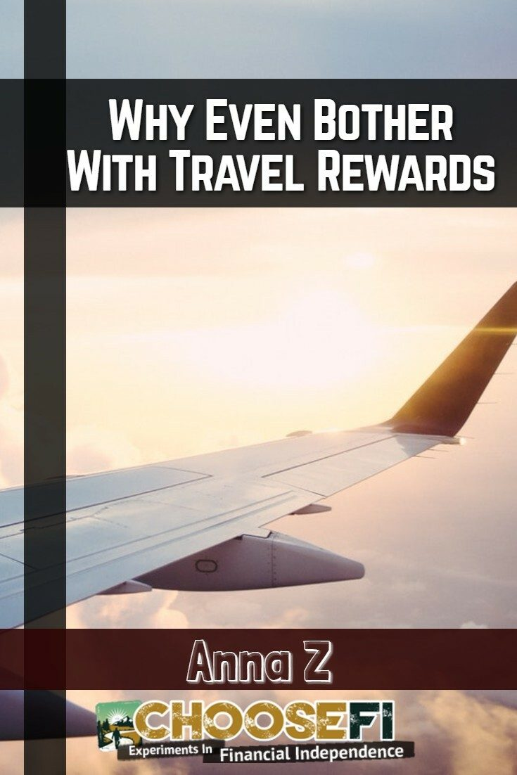 Why travel rewards are worth the effort