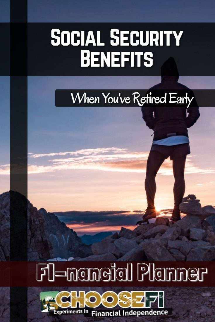 Social Security Benefits When You've Retired Early
