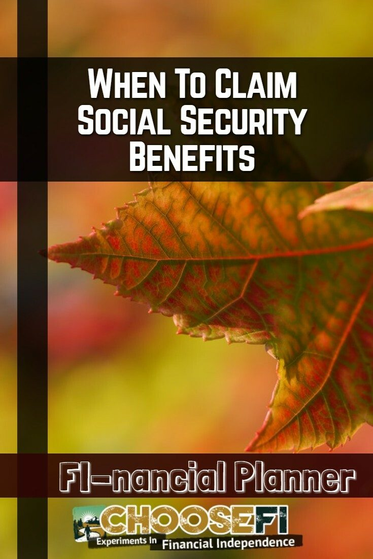 When To Claim Social Security Benefits