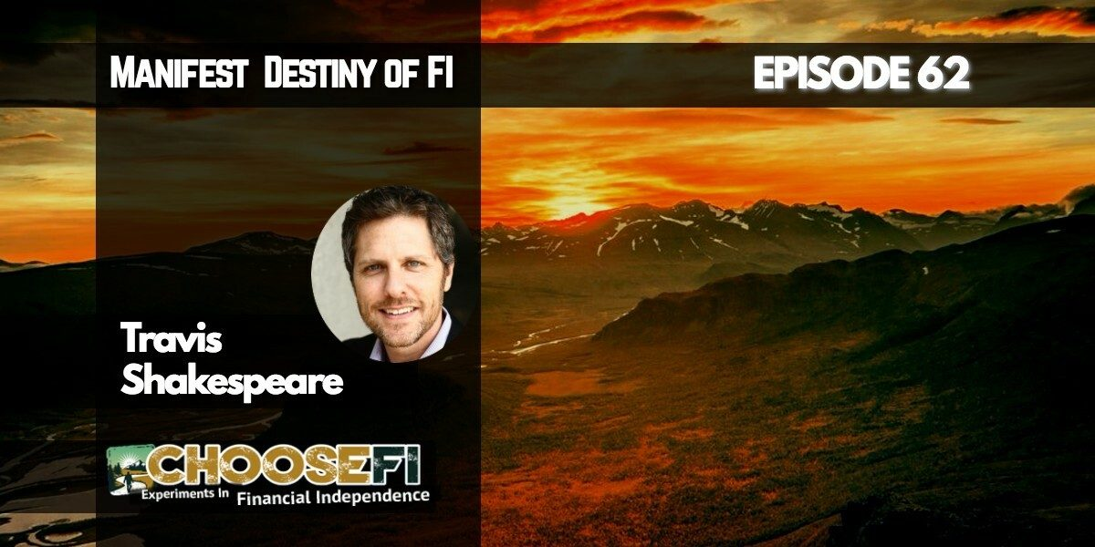 062 Travis Shakespeare Manifest Destiny of FI