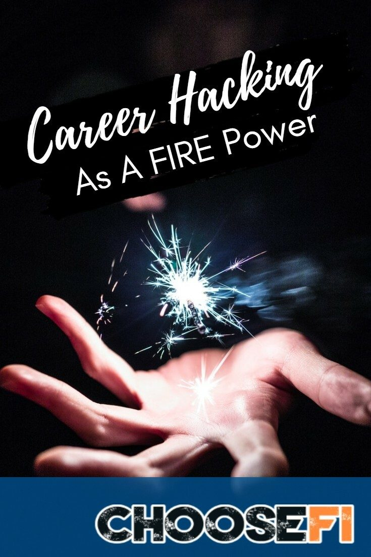 Career hacking As A FIRE Power