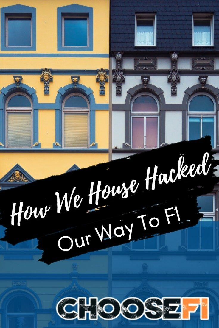 How We House Hacked Our Way To FI