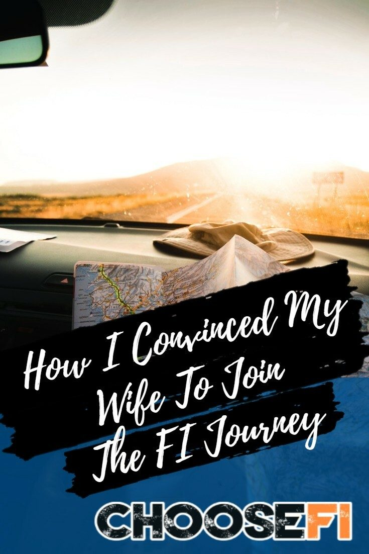How I Convinced My Wife To Join The FI Journey