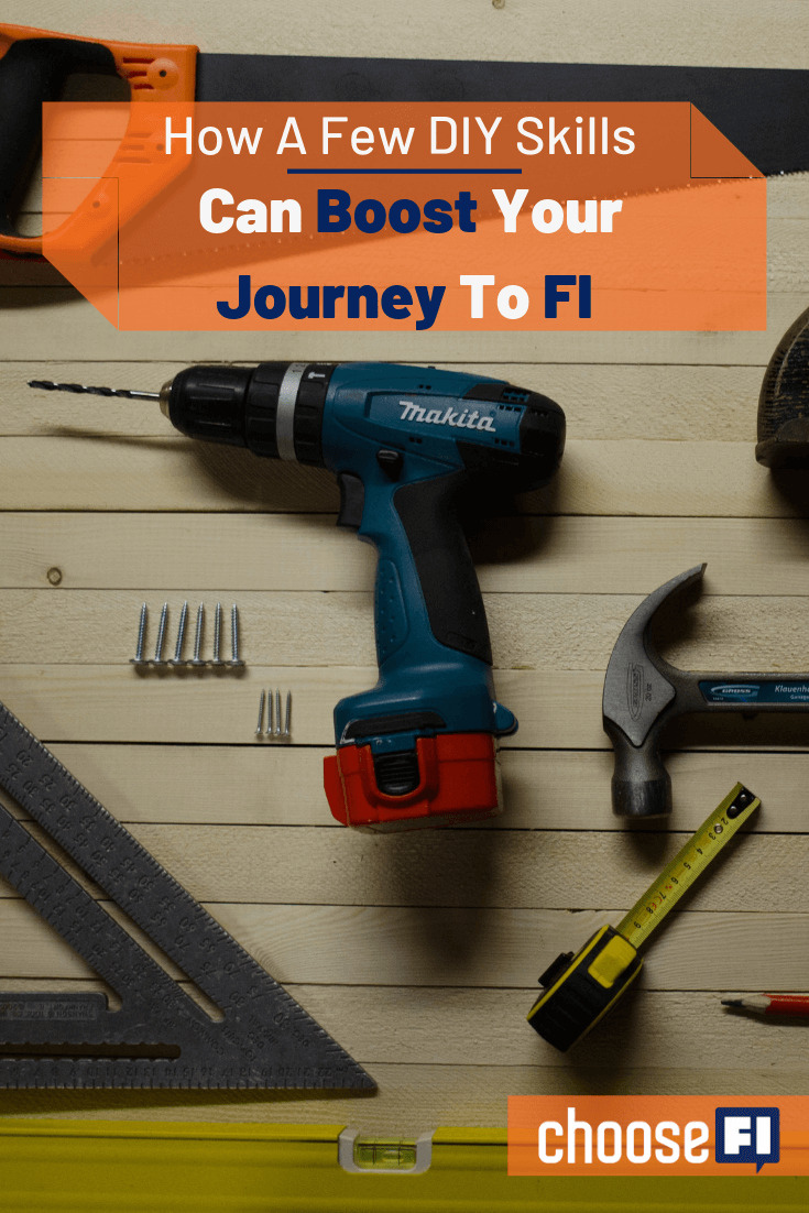 How A Few DIY Skills Can Boost Your Journey To FI
