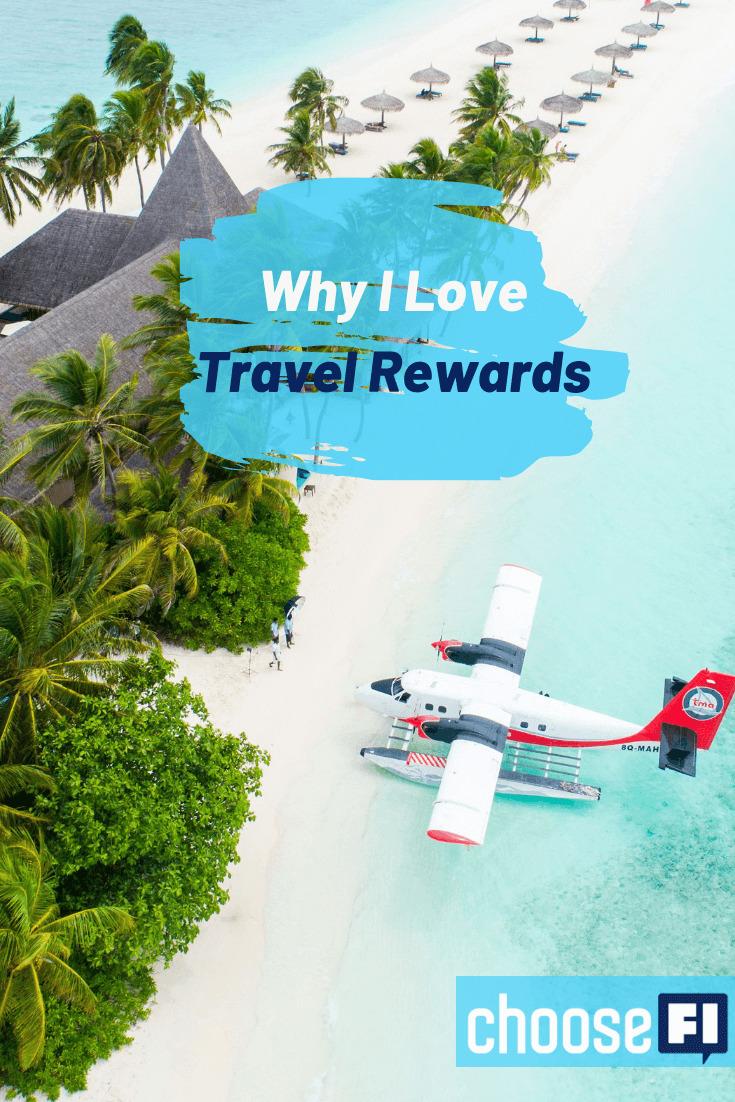 Why I Love Travel Rewards