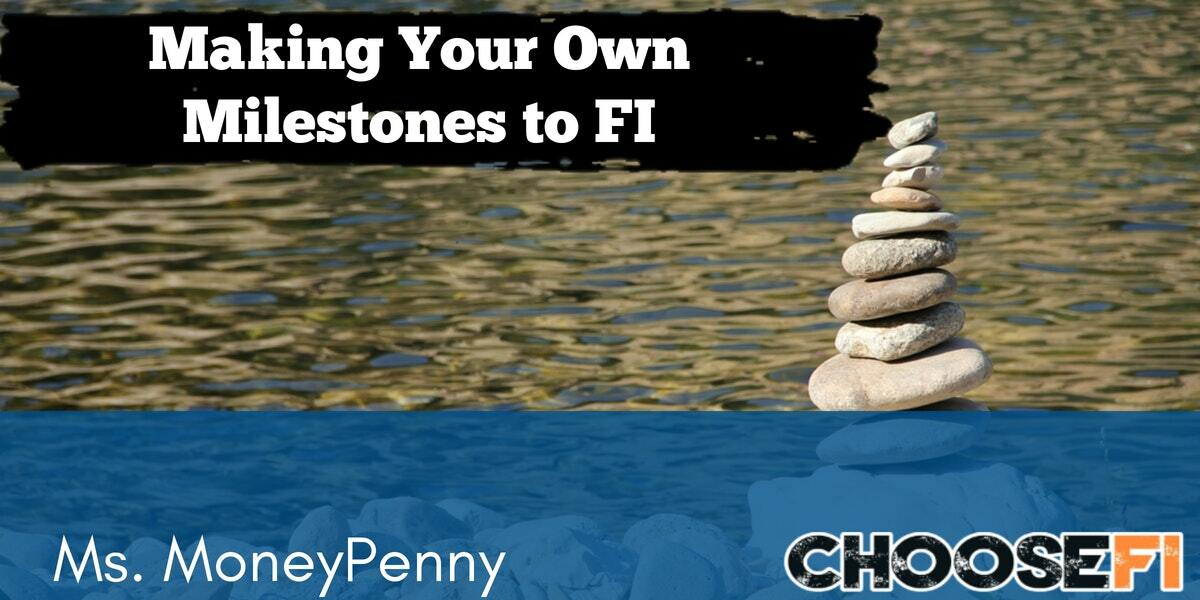 Making Your Own Milestones to FI
