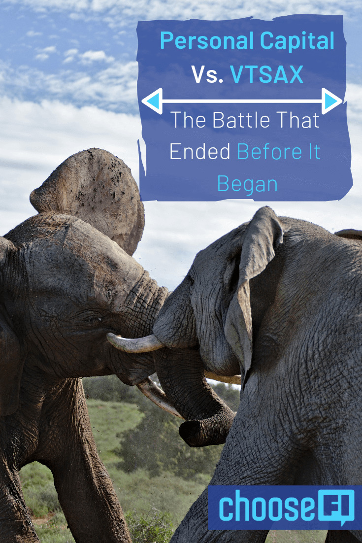 Personal Capital Vs. VTSAX: The Battle That Ended Before It Began
