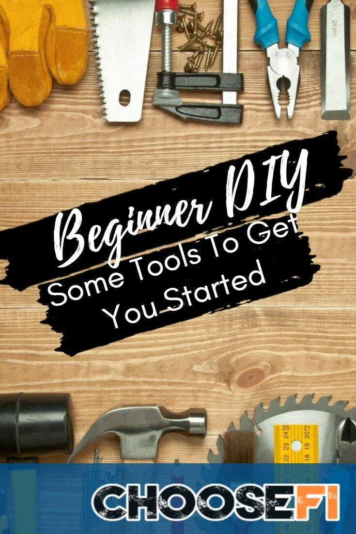 Beginner DIY: Some Tools To Get You Started