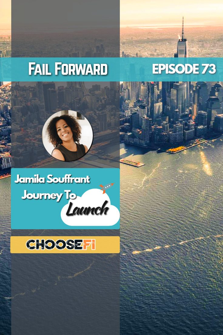 Jamila Souffrant | Fail Forward | Journey to Launch