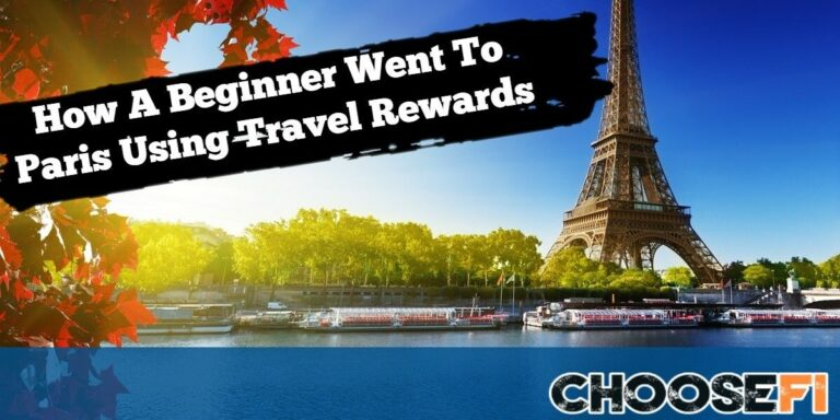 How A Beginner Went To Paris Using Travel Rewards