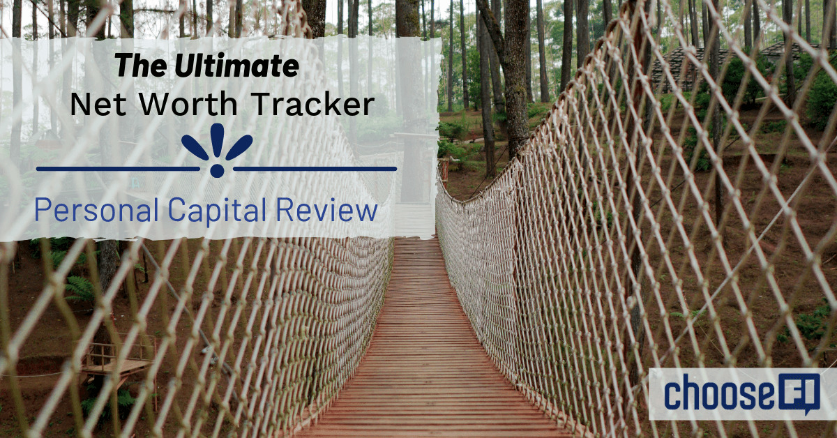 Personal Capital Review--The Ultimate Net Worth Tracker