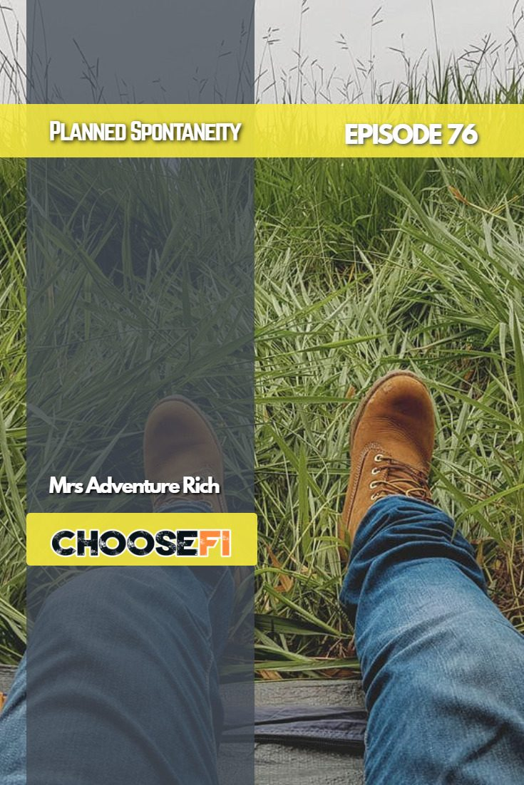 076 | Planned Spontaneity | Mrs. Adventure Rich