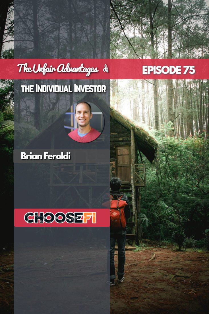 The Unfair Advantages of the Individual Investor | Brian Feroldi