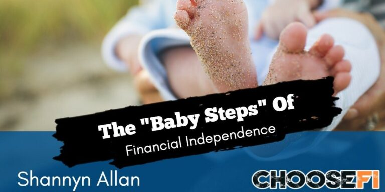 The Baby Steps Of Financial Independence