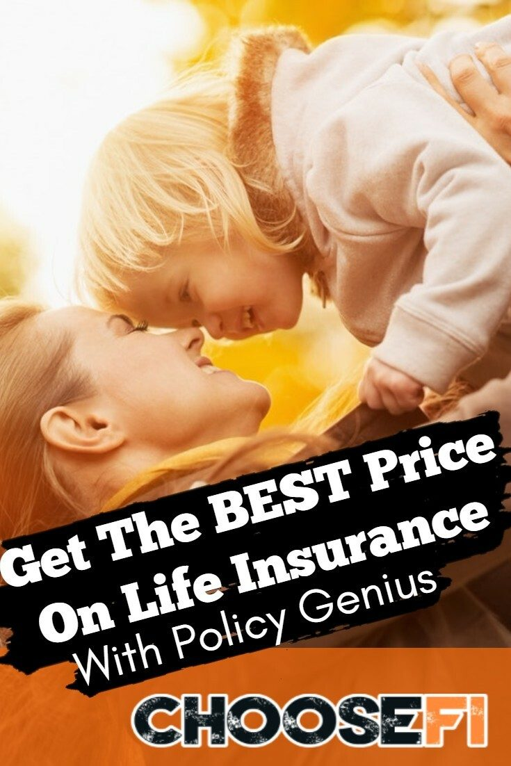 Get The BEST Price On Life Insurance With Policy Genius