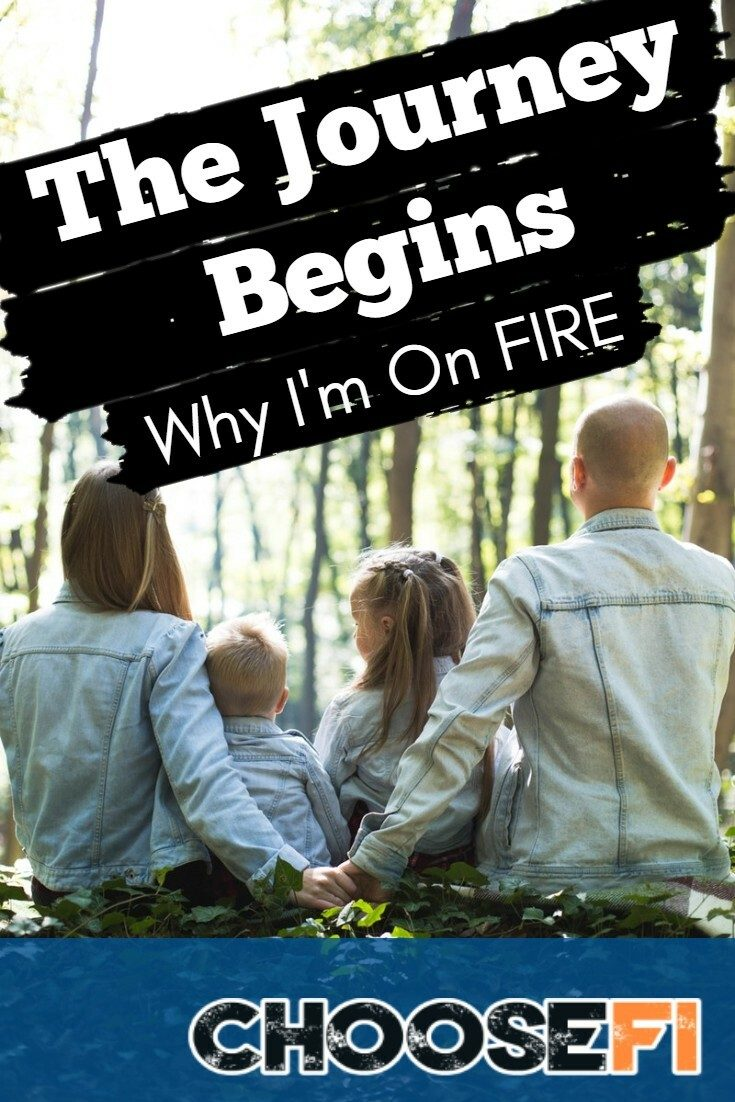 The Journey Begins--Why I'm On FIRE