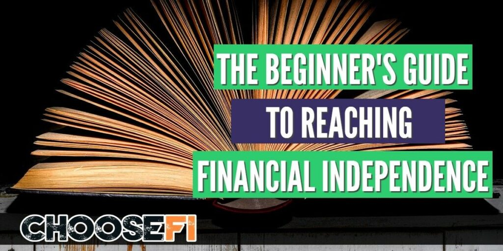 Beginner's Guide To Reaching Financial Independence