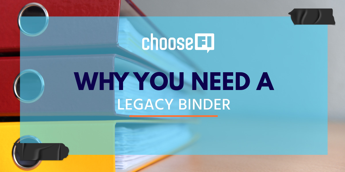 Why You Need A Legacy Binder