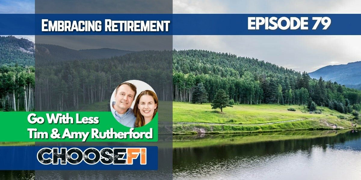 079 _ Embrace Retirement-Go with less- Amy Tim Rutherford