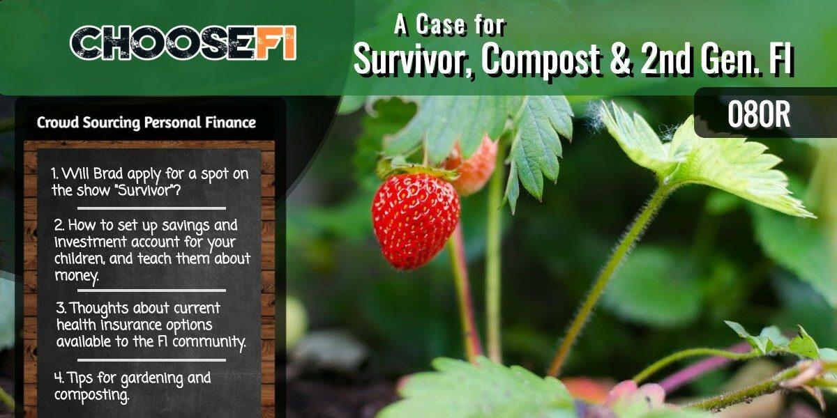 080R Survivor Compost and 2nd Gen FI
