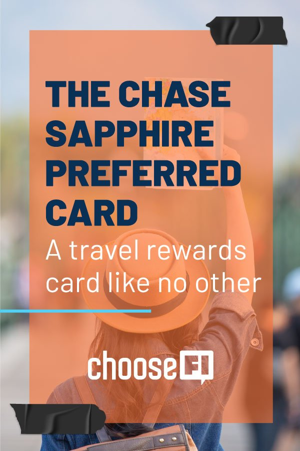 The Chase Sapphire Preferred Card--A Travel Rewards Card Like No Other