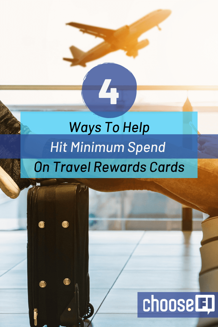 4 Ways To Help Hit Minimum Spend On Travel Rewards Cards