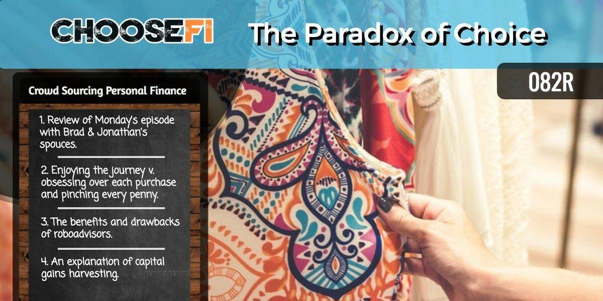 082R the Paradox of Choice
