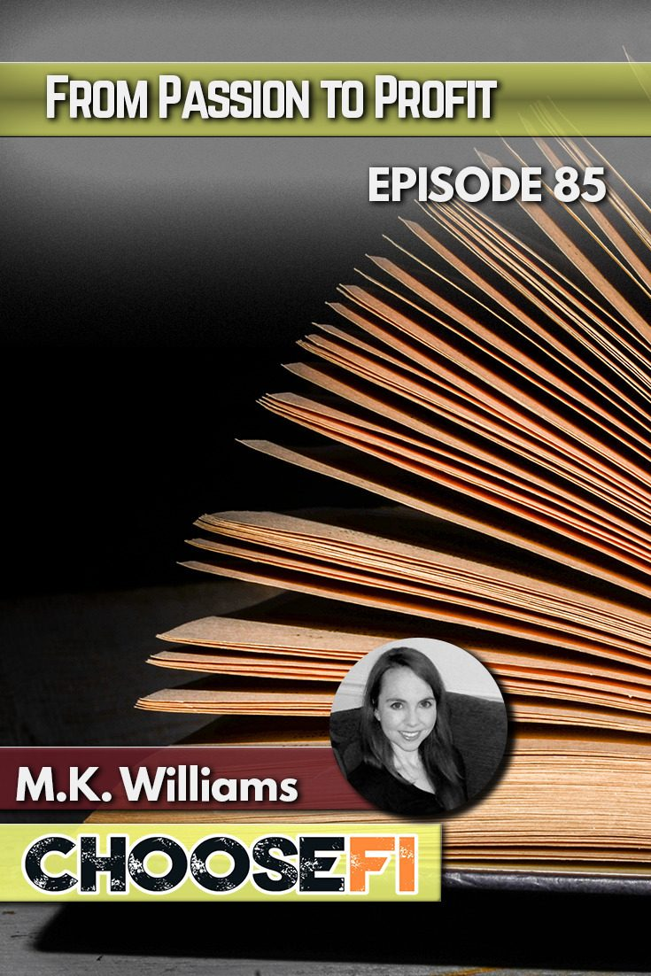 From Passion to Profit | M.K. Williams