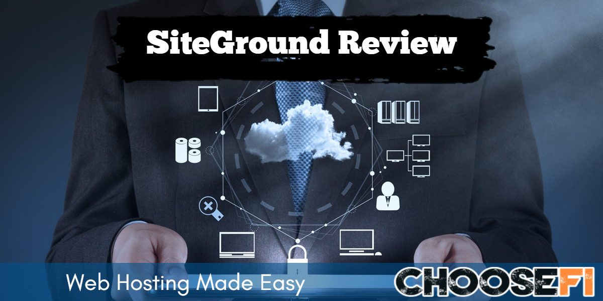 SiteGround Review--Web Hosting Made Easy
