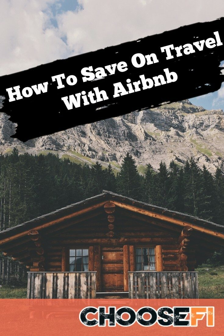 How To Save On Travel With Airbnb