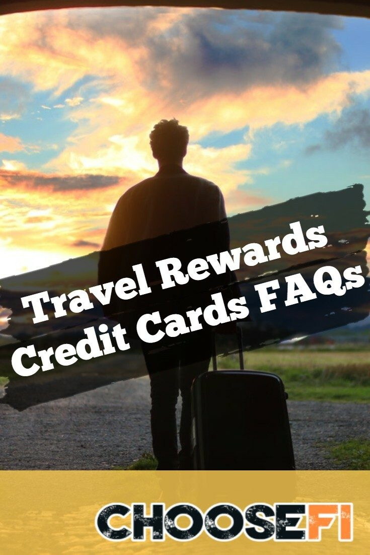 Travel Rewards Credit Cards FAQs