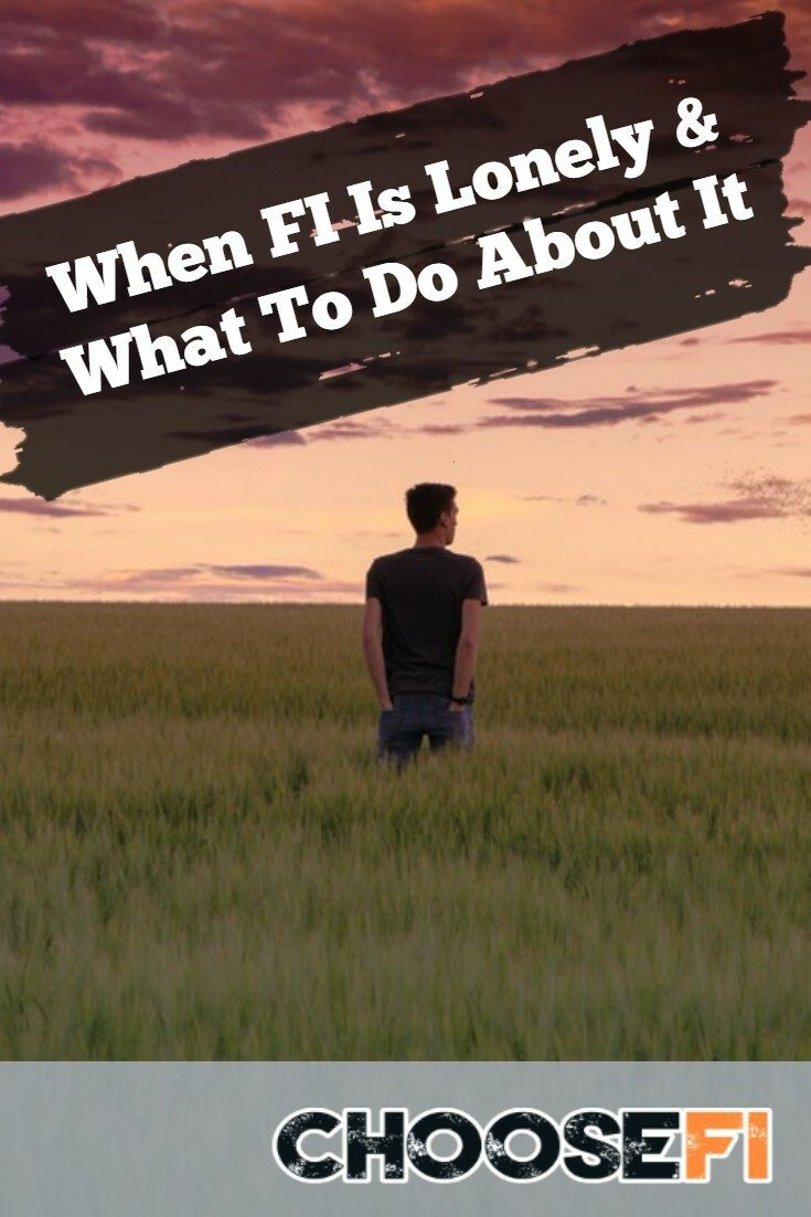 When FI Is Lonely & What To Do About It