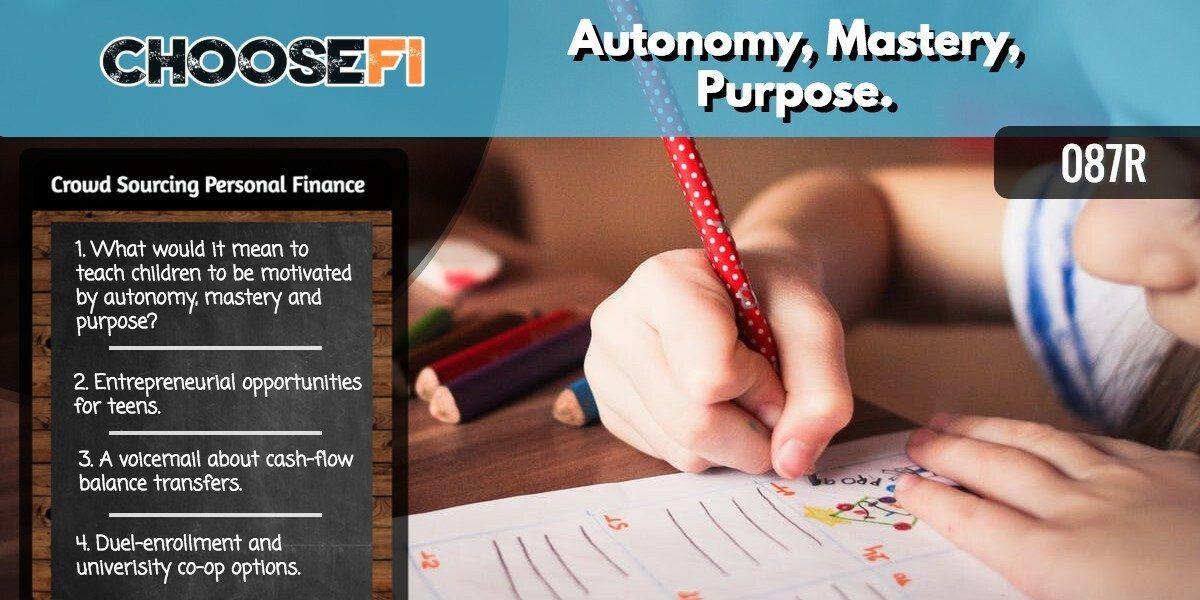 087R Autonomy, Mastery, Purpose